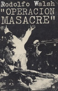 "The cover of Walsh's book ""Operación masacre"""